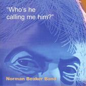 Who's He Calling Me Him